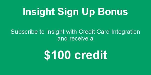 Insight Sign Up Bonus