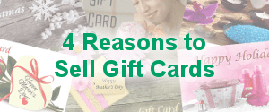 Reasons to Sell Gift Cards