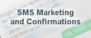 SMS Marketing and Confirmations
