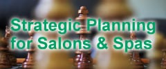 Strategic Planning for Salons and Spas